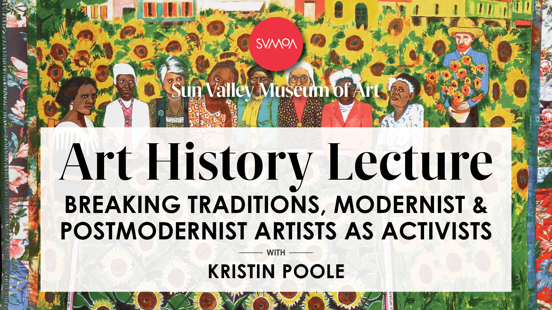 LIVESTREAM ART HISTORY LECTURE: Breaking Traditions, Modernist & Postmodernist Artists as Activists with Kristin Poole