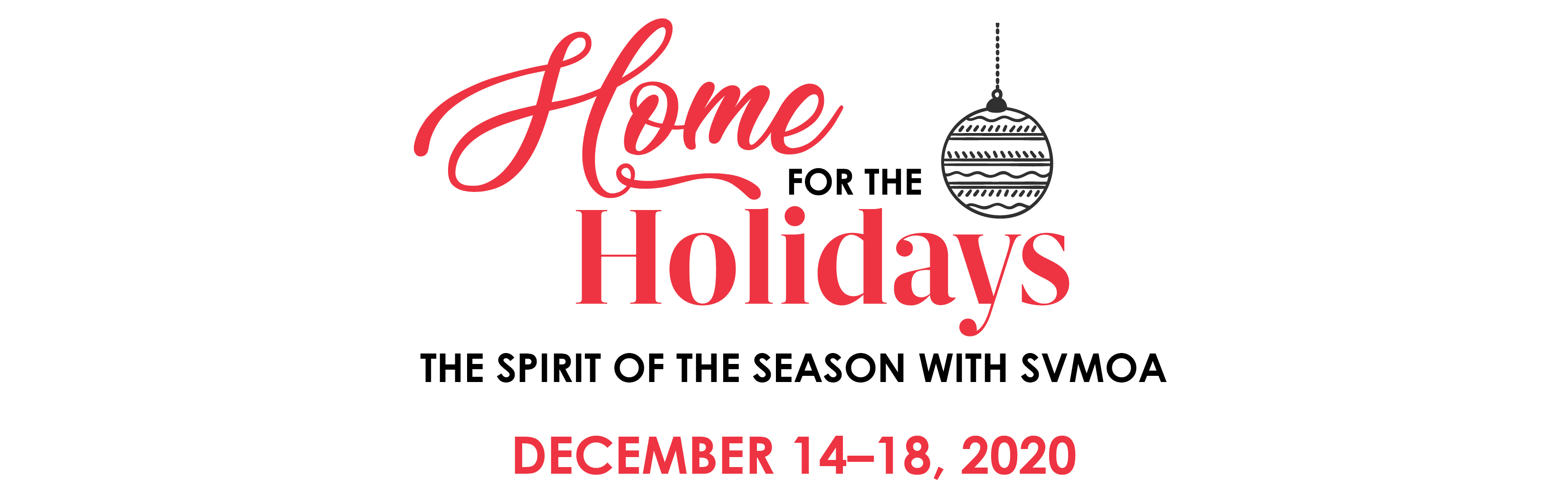 """""Sun Valley Museum of Art Home for the Holidays—The Spirti of the Season 2020"""""