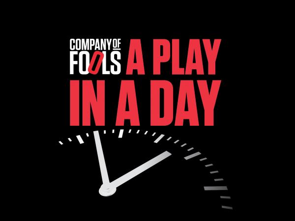 Company of Fools A Play In A Day