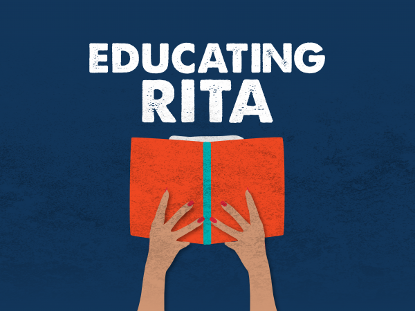Educating Rita presented by Company of Fools
